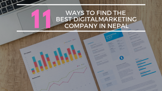 11 Ways to find the best digital marketing company in Nepal