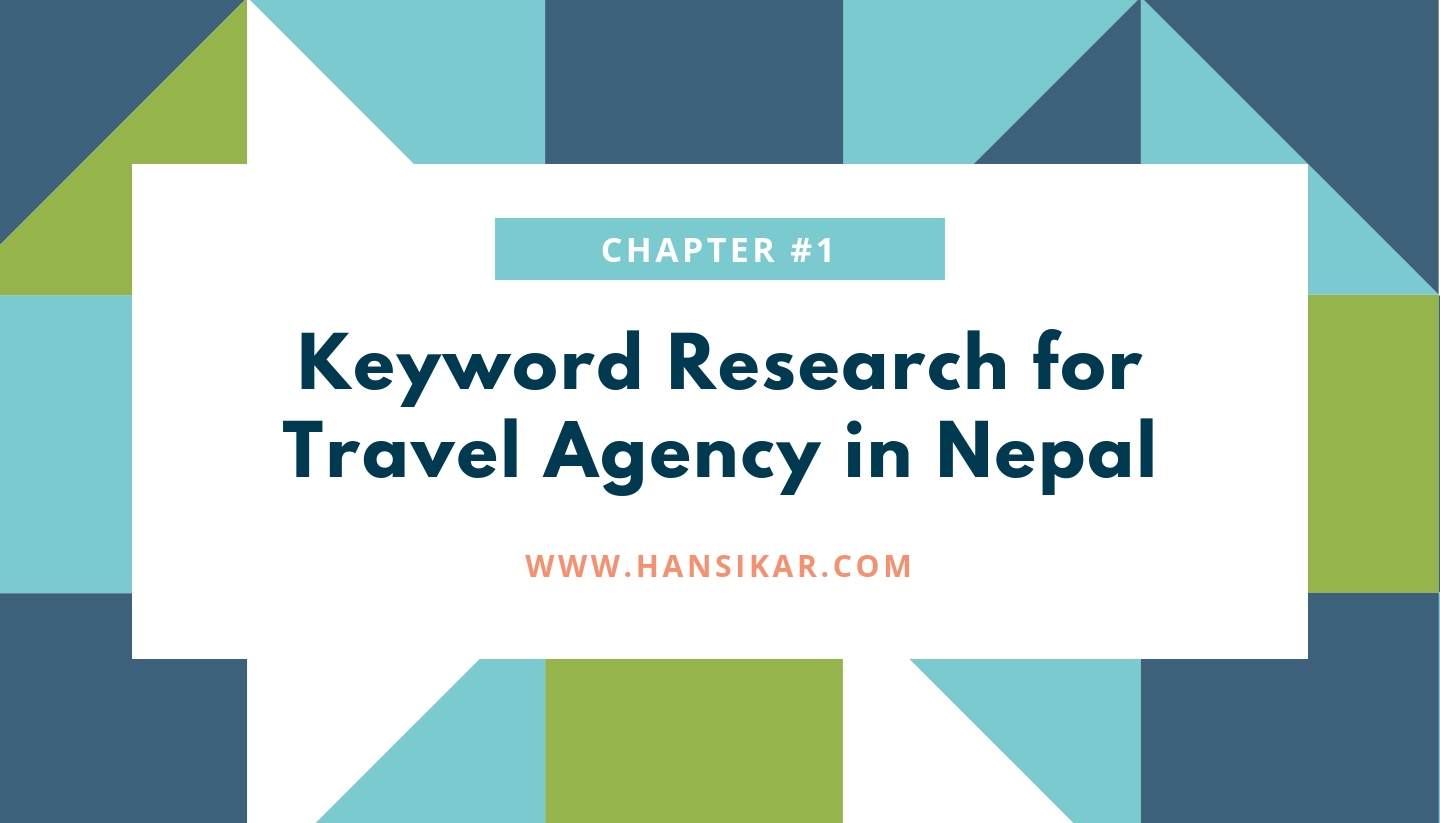 Keyword Research for Travel Agency in Nepal