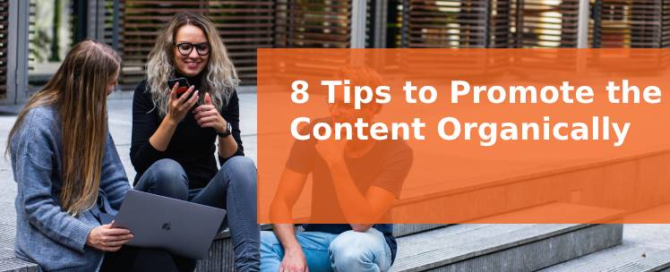 Promote Content Organically